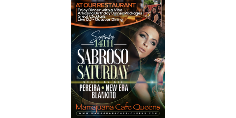 SABROSO SATURDAYS- SEPT 14th-MAMAJUANA CAFE QUEENS , New York, New York