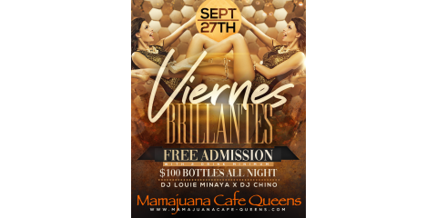 VIERNES BRILLANTES- SEPT 27TH- MAMAJUANA CAFE QUEENS , New York, New York