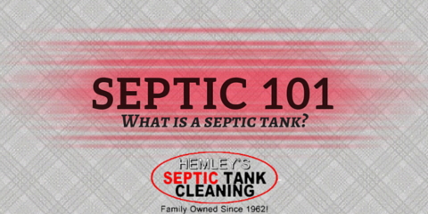 Septic 101: What is a Septic Tank? , Gig Harbor Peninsula, Washington