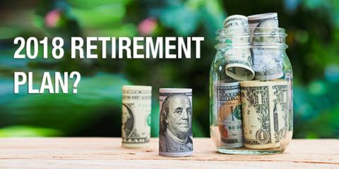 It's Not Too Late: You Can Still Set Up a Retirement Plan for 2018, Mountain Home, Arkansas
