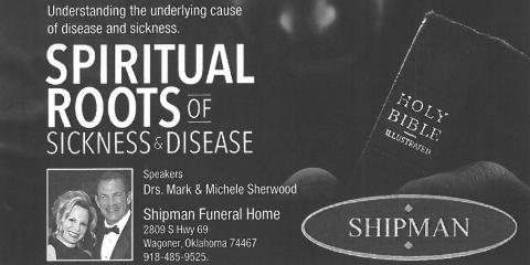 Spiritual Roots of Sickness & Disease, Wagoner, Oklahoma