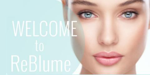 Health, Wellness & Beauty: The Essential Ingredients to Skin Care at ReBlume Medical, Midvale, Utah