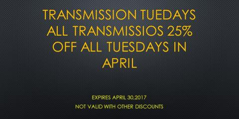TRANSMISSION TUESDAYS IN APRIL , ALL TRANSMISSION 25% OFF DON'T MISS DE DEAL !, Hebron, Kentucky