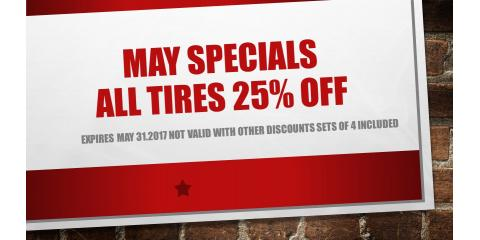 MAY SPECIAL  ALL TIRES 25% OFF ,SETS OF 4 INCLUDED , Hebron, Kentucky