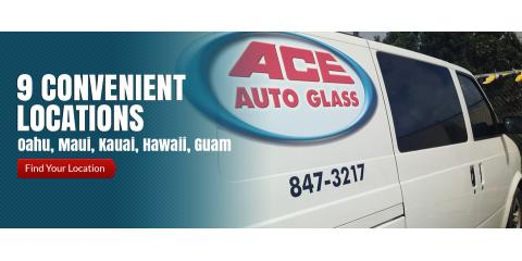 Ace Auto Glass Inc, Auto Glass Services, Services, Honolulu, Hawaii