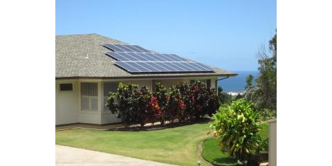 Beat the Summer Rush & Install Solar Panels on Your Maui Home This Spring, Haiku-Pauwela, Hawaii