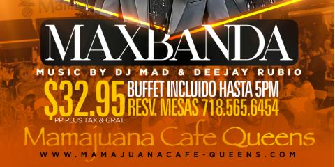 MAXBANDA- PURA VIDA BRUNCH- MAMAJUANA CAFE QUEENS, New York, New York