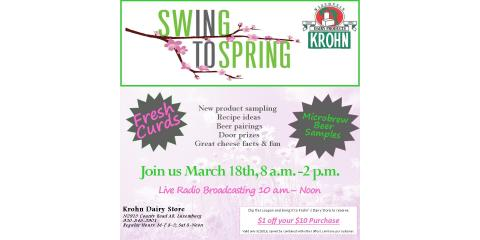 Swing Into Spring event at Krohn Cheese!, Luxemburg, Wisconsin