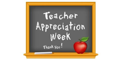Happy Teacher Appreciation Week!, Plainville, Connecticut