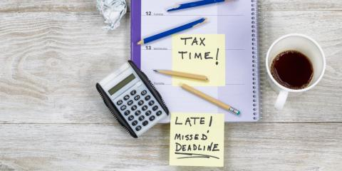 Tax Preparation FAQs: What Happens If You Fail to File on Time?, Texarkana, Texas