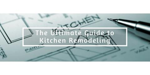 The Ultimate Guide to Kitchen Remodeling, Wisconsin Rapids, Wisconsin