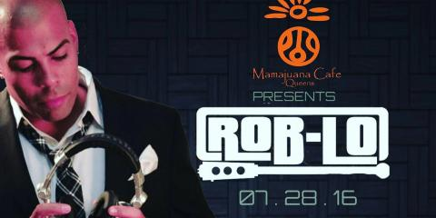 TODAY DJ Rob Lo at Mamajauana Cafe Queens, Queens, New York
