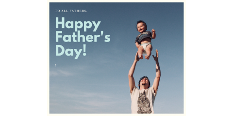 Happy Father's Day!, San Antonio, Texas