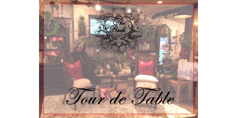 Embark On a Tour of Holiday Inspired Designs This Saturday During Tour de Table at The Porch in Wildwood, Wildwood, Missouri