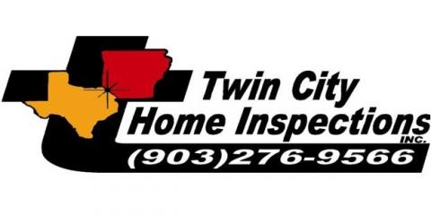 Twin City Home Inspections Inc., Home Inspection, Services, Texarkana, Texas