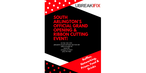 uBreakiFix South Arlington's Official Grand Opening, Arlington, Texas