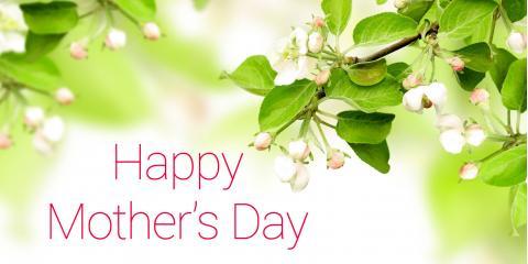 Happy Mothers's Day, Peabody, Massachusetts