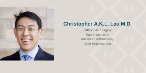 Meet Our Doctor: Christopher A.K.L. Lau, MD, Honolulu, Hawaii