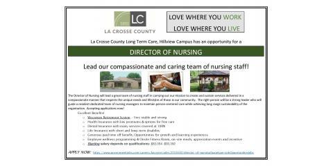Hillview Health Care Center is seeking a Director of Nursing, La Crosse, Wisconsin