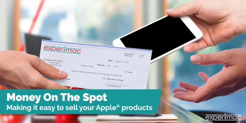 Need Cash Upfront? Sell Your Used Apple® Products to Experimac, King of Prussia, Pennsylvania