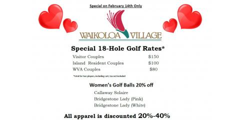 Valentine's Day Special at Waikoloa Village Golf Club, Waikoloa Village, Hawaii
