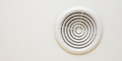3 Important Reasons Your Bathroom Fan Needs Vent Cleaning, Honolulu, Hawaii