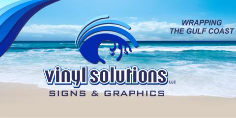 Vinyl Solutions, Signs, Services, Orange Beach, Alabama