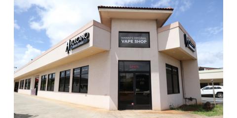 Wahiawa, Hawaii's Original Vape Shop, Wahiawa, Hawaii