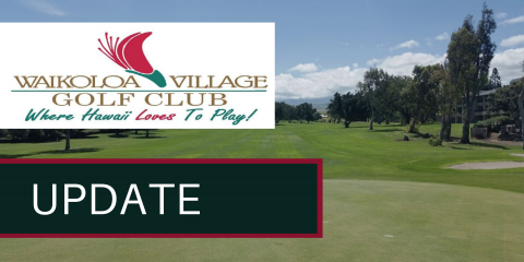 Waikoloa Village Golf Club Credit Card Processing Update, Waikoloa Village, Hawaii