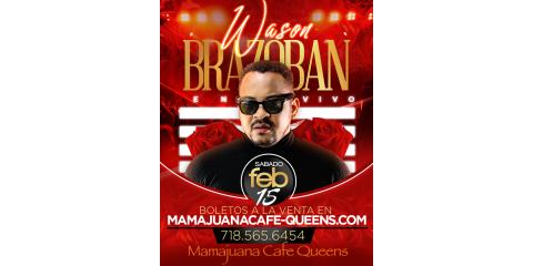 WASON BRAZOBAN- SABADO 15 DE FEBRERO - MAMAJUANA CAFE QUEENS , New York, New York