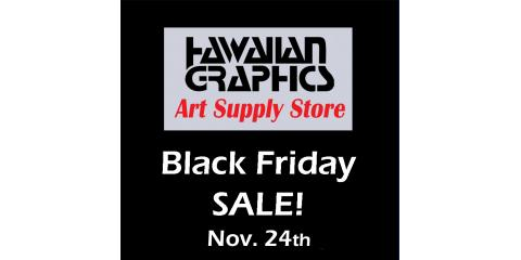 Black Friday SALE!, Honolulu, Hawaii