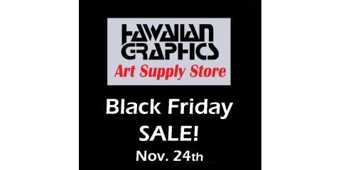 Black Friday SALE!, Honolulu, Hawaii