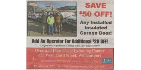 $50 OFF INSULATED GARAGE DOORS, Williamsport, Pennsylvania