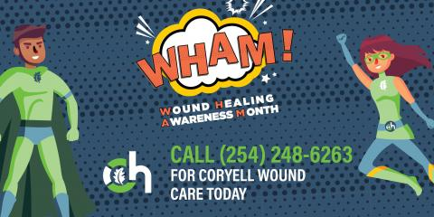 June is Wound Healing Awareness Month, Gatesville, Texas