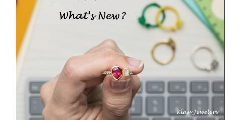 What's NEW from Klass Jewelers?, ,