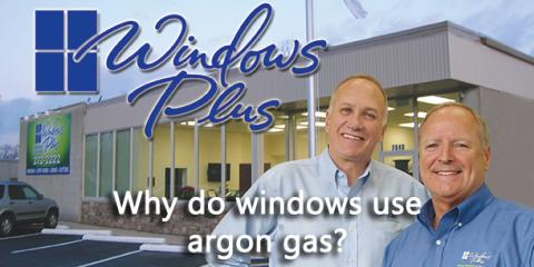 Why Do Windows Use Argon Gas?, Newtown, Ohio
