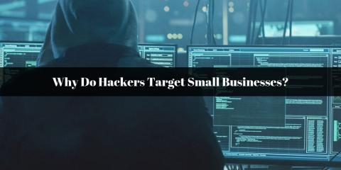 Why Do Hackers Target Small Businesses?, Ambler, Pennsylvania
