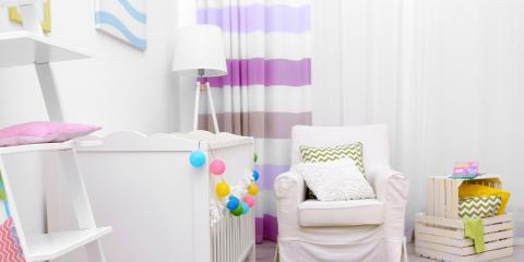 The Do's & Don'ts for Choosing Window Treatments for a Nursery, Avon, Connecticut