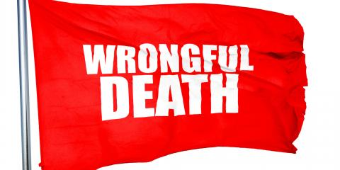 3 Things to Do If You Suspect You Have a Wrongful Death Case, Bethlehem Village, Connecticut