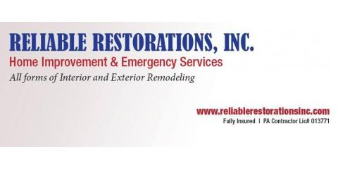 Reliable Restorations Inc., Home Remodeling Contractors, Services, Northampton, Pennsylvania